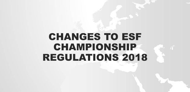 Update on changes to ESF Championship Regulations 2018